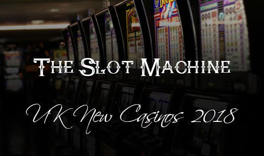 Slots 2018 UK