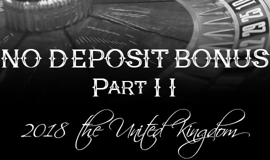 No deposit bonus 2018 part 2